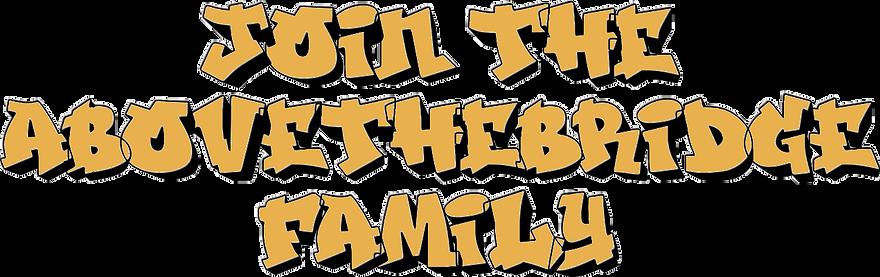 join-the-abovethebridge-family.png
