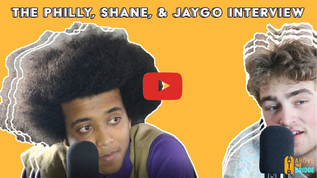 The Philly, Shane, & Jaygo Interview