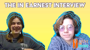 The In Earnest Interview