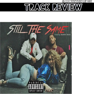 """Still The Same"" - Tribe Mafia"
