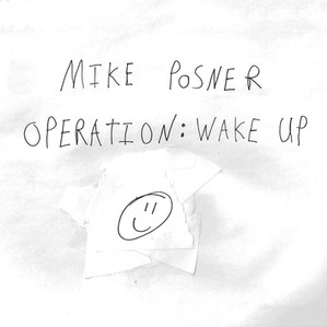 Mike Posner - Operation Wake Up