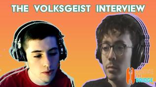 The Volksgeist Interview