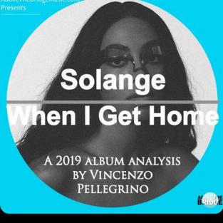 When I Get Home - Solange