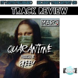 """Quarantine"" - Marq"