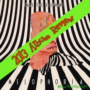 Melophobia - Cage The Elephant