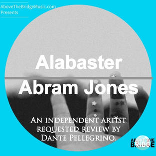 """Alabaster""- Abram Jones"
