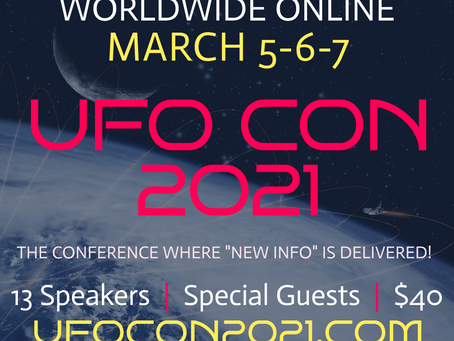 UFO CON 2021: The Experiencer Event