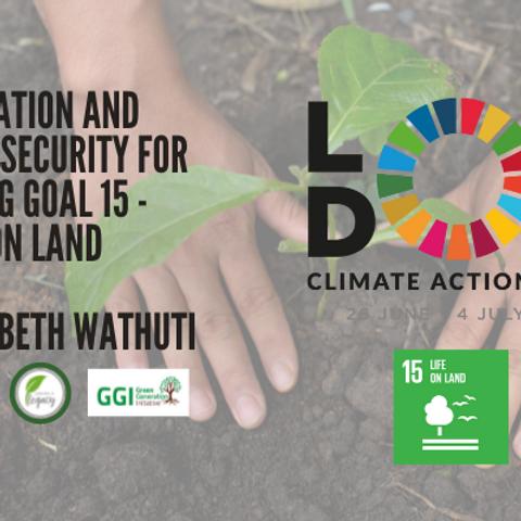 LCAW - Education & Food Security for UNSDG Goal 15 - Elizabeth Wathuti