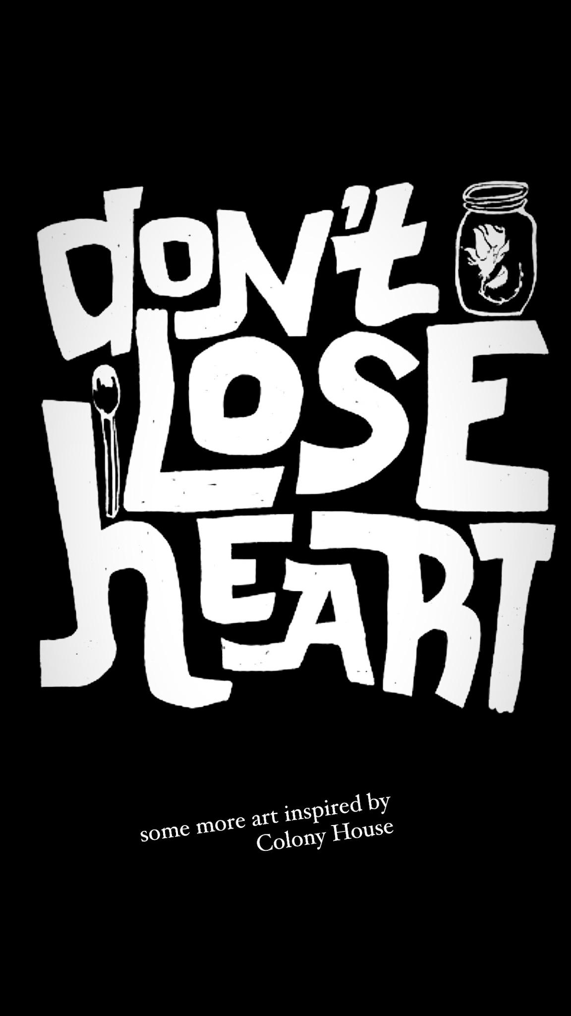 Don't Lose Heart Sticker
