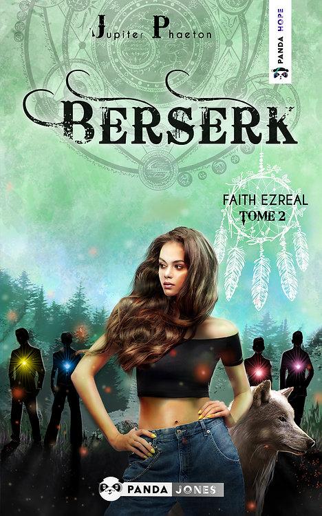 Berserk - Faith Ezreal T.2