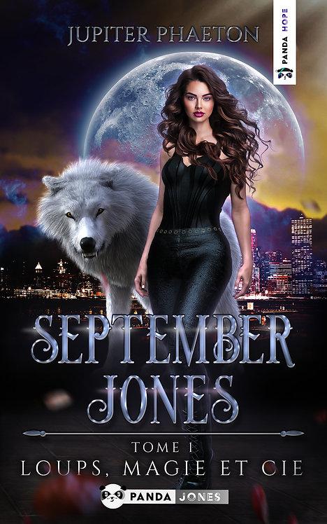 Loups, Magie et Cie - September Jones T.1