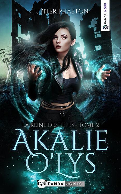 La reine des Elfes - Akalie O'Lys T.2