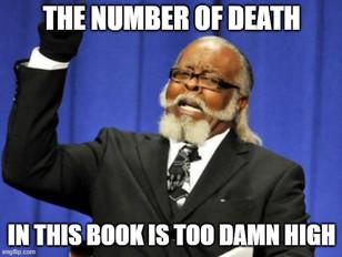 Meme death too damn high