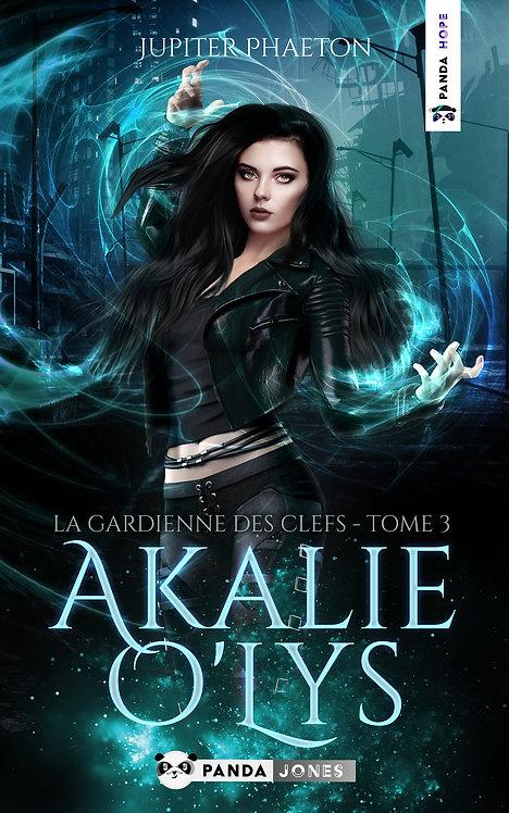 La gardienne des Clefs - Akalie O'LysT.3