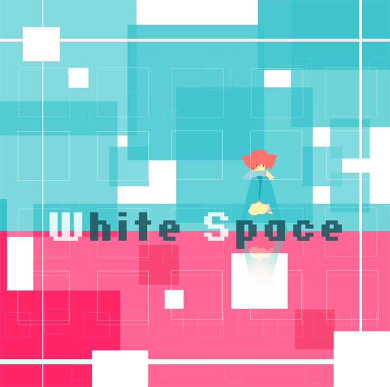 [曲]White Space
