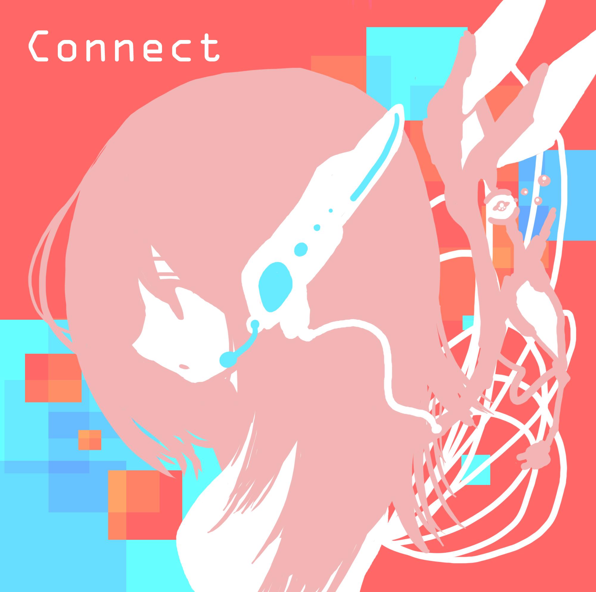 [曲]Connect