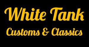 White Tank Customs & Classics