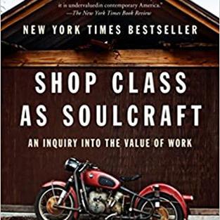 Shopclass as Soulcraft