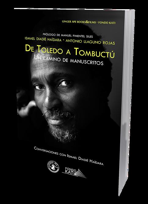 DE TOLEDO A TOMBUCTÚ. UN CAMINO DE MANUSCRITOS