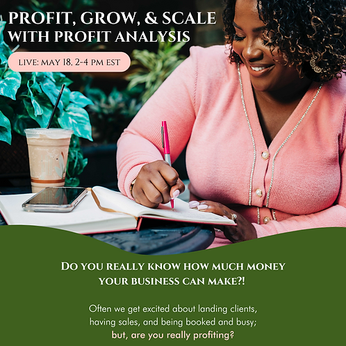 Profit, Grow, & Scale with Profit Analysis Masterclass (Live)