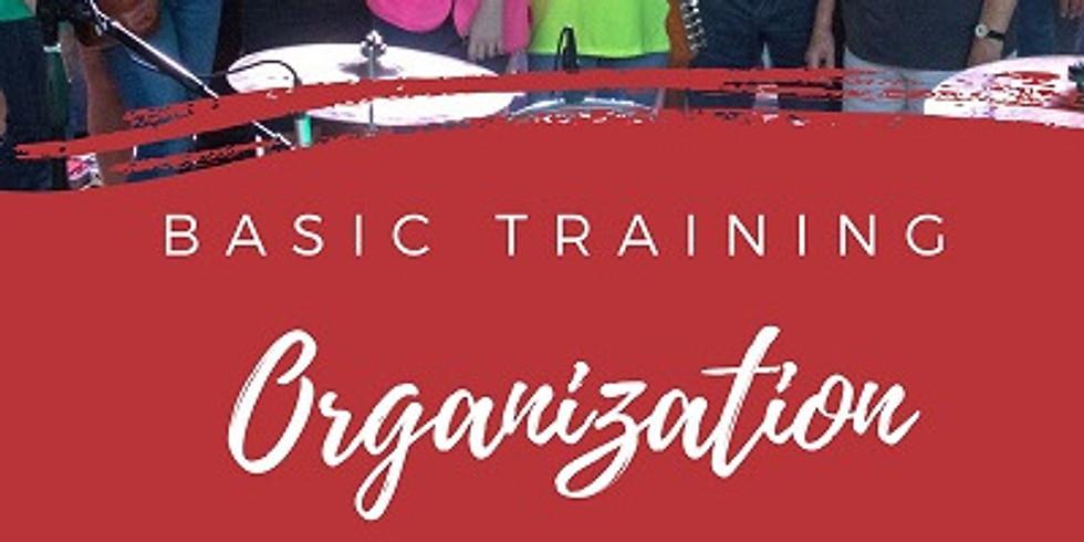 Main Street Basic Training – Organization