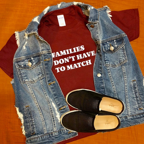Families Don't Have to Match Unisex T-shirt