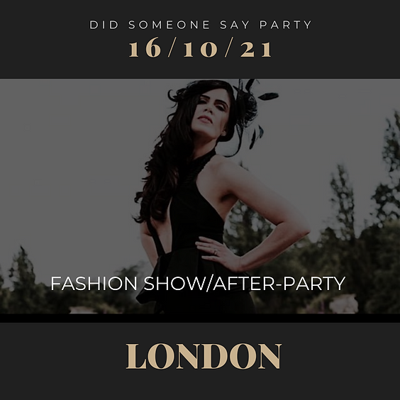 Fashion Show and After-Party