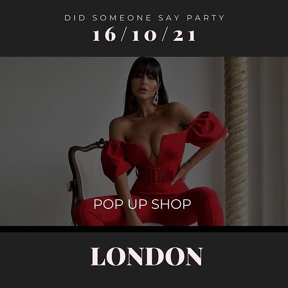 Pop Up Shop / Launch Party
