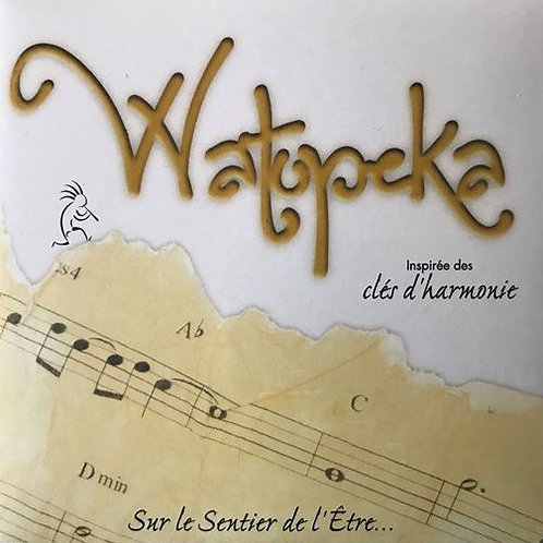 CD Watopeka - Sur le Sentier de l'Être