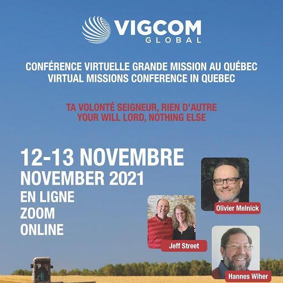 Conférence Virtuelle Grande Mission au Québec • Virtual Missions Conference in Quebec