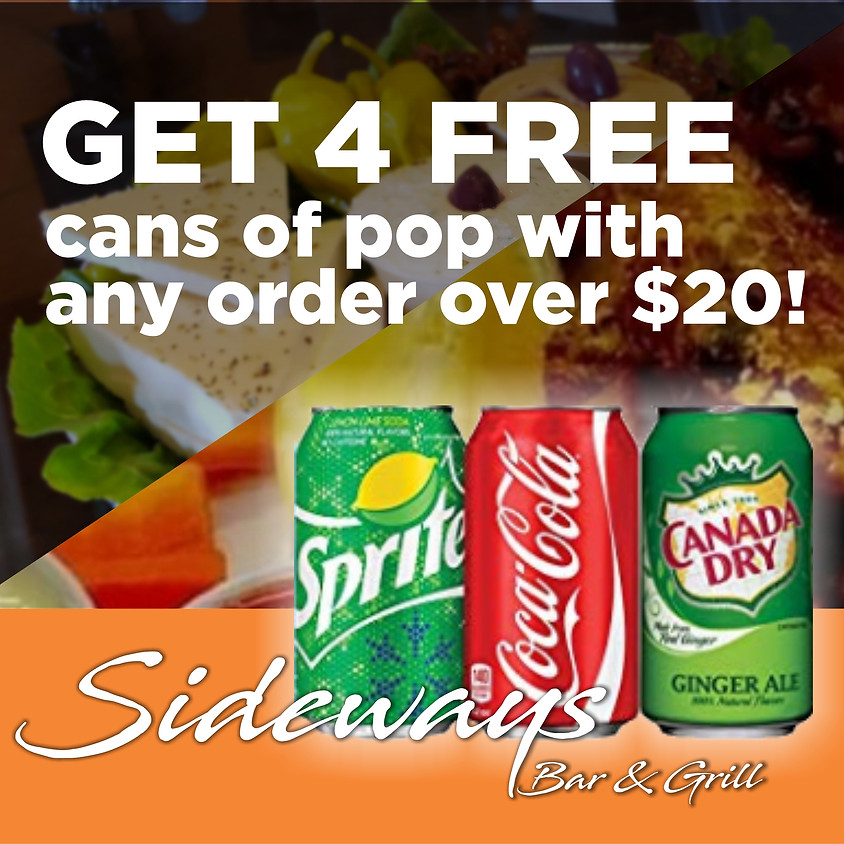 Get 4 FREE cans of pop with any order over $20!