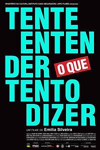 Cartaz Tente Entender o que Tento Dizer.