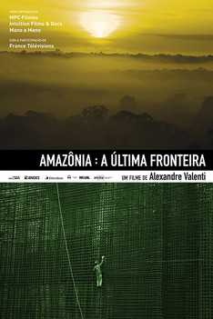 Amazônia - A Última Fronteira