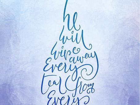 Wipe Away My Tears, Lord.