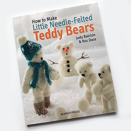 Our Needle-Felted Teddy Bears Book