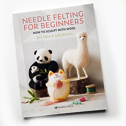 Needle Felting for Beginners book