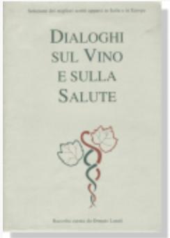 DIALOGHI SUL VINO E SULLA SALUTE