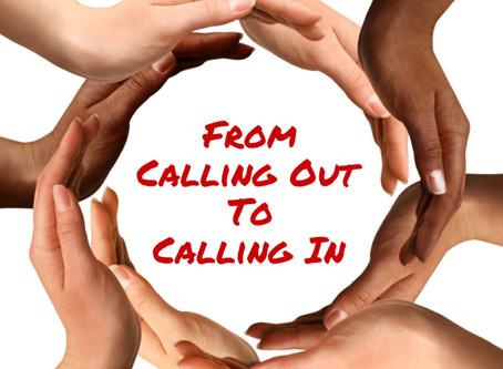 From Calling Out to Calling In
