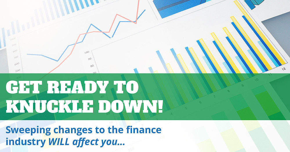 Changes to Finance Industry Will Affect You