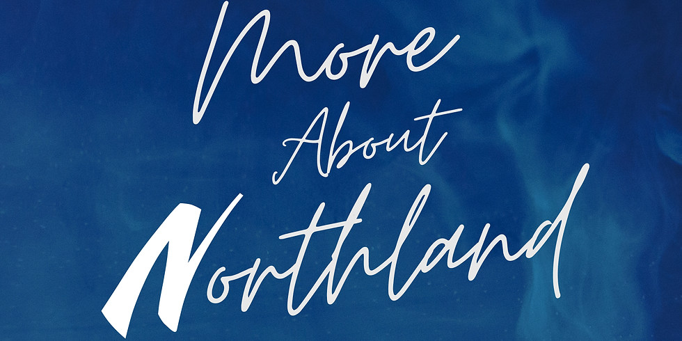 More About Northland