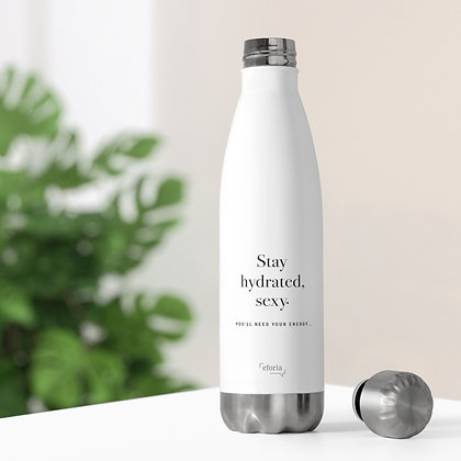 Stay Hydrated, Sexy: 20 oz Insulated Bottle