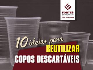 10 ideias para reutilizar copos descartáveis