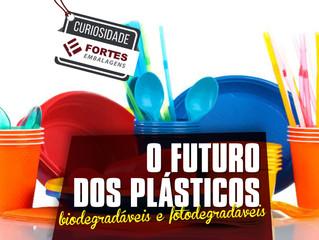 Curiosidade Fortes Embalagens O futuro dos plásticos: biodegradáveis e fotodegradáveis