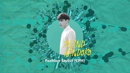 Fashion Stylist (CPH) with Yoland Handoko