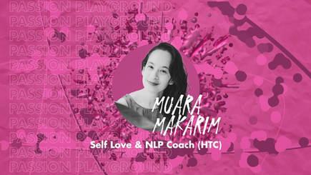 Playroom The Helper - Self Love & NLP Coach (HTC) with Muara Makarim