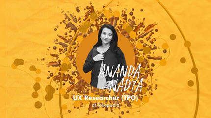 UX Researcher (TPO) with Ananda Nadya