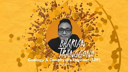Geology & Geophysics Engineer (TDP) with Bharian Tranggono