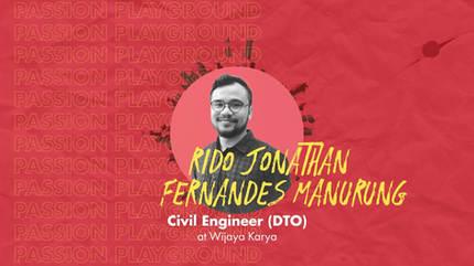 Civil Engineer (DTO) with Rido Jonathan Fernandes Manurung