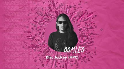 Disc Jockey (HPC) with Oomleo