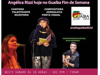 Angélica Rizzi neste sábado no programa Guaíba Fim de Semana - 101.3 FM e 720 AM